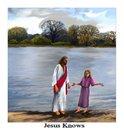 """""""Jesus Knows"""""""